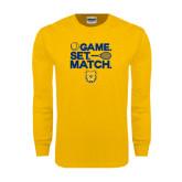 Gold Long Sleeve T Shirt-Tennis Game Set Match