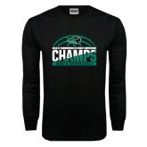 Black Long Sleeve T Shirt-2017 Mens Basketball Champions Basketball