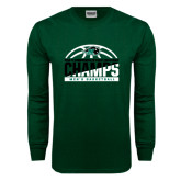 Dark Green Long Sleeve T Shirt-2017 Mens Basketball Champions Basketball