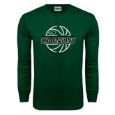 Dark Green Long Sleeve T Shirt-2017 Mens Basketball Champions Full Basketball