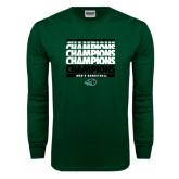 Dark Green Long Sleeve T Shirt-2017 Mens Basketball Champions Repeating