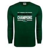 Dark Green Long Sleeve T Shirt-2017 Mens Basketball Champions Stacked