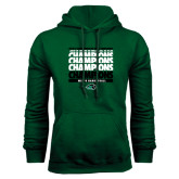 Dark Green Fleece Hood-2017 Mens Basketball Champions Repeating