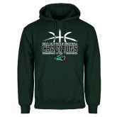 Dark Green Fleece Hood-CCC Mens Basketball Champions