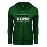 ENZA Ladies Dark Green Fleece Full Zip Hoodie-2017 Mens Basketball Champions Stacked