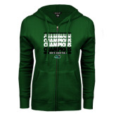 ENZA Ladies Dark Green Fleece Full Zip Hoodie-2017 Mens Basketball Champions Repeating