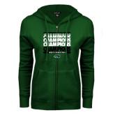 ENZA Ladies Dark Green Fleece Full Zip Hoodie-2017 Mens Basketball Champions Repeating