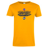 Ladies Gold T Shirt-2018 Mens Basketball Champions - Brush