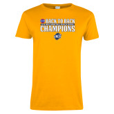Ladies Gold T Shirt-2018 Back to Back Regular Season Champions