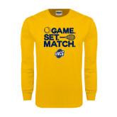 Gold Long Sleeve T Shirt-Game Set Match - Tennis Design