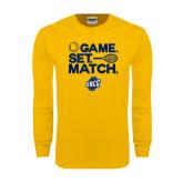 Gold Long Sleeve T Shirt-Game Set Match - Tennis Design