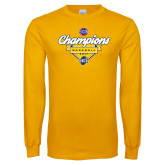 Gold Long Sleeve T Shirt-Baseball SoCon Champions 2017 - Banner w/ Plate
