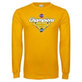 Gold Long Sleeve T Shirt-Baseball SoCon Champions 2017 - Banner w/ Plate