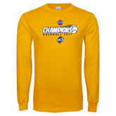 Gold Long Sleeve T Shirt-Baseball SoCon Champions 2017 - Ball in Motion