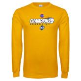 Gold Long Sleeve T Shirt-Baseball SoCon Champions 2017 - Ball in Motion