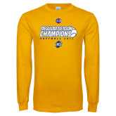 Gold Long Sleeve T Shirt-2017 SoCon Regular Season Softball Champions - Ball