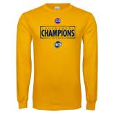 Gold Long Sleeve T Shirt-2018 Mens Basketball Champions - Box