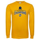 Gold Long Sleeve T Shirt-2018 Mens Basketball Champions - Net w/ Basketball