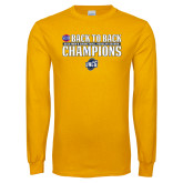 Gold Long Sleeve T Shirt-2018 Back to Back Regular Season Champions