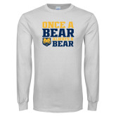 White Long Sleeve T Shirt-Once a Bear Always a Bear