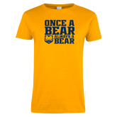 Ladies Gold T Shirt-Once a Bear Always a Bear