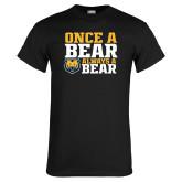 Black T Shirt-Once a Bear Always a Bear