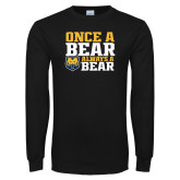 Black Long Sleeve T Shirt-Once a Bear Always a Bear