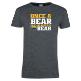 Ladies Dark Heather T Shirt-Once a Bear Always a Bear