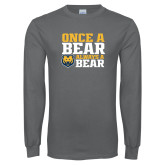 Charcoal Long Sleeve T Shirt-Once a Bear Always a Bear