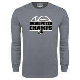 Charcoal Long Sleeve T Shirt-Peach Belt Undisputed Basketball Champs