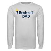 White Long Sleeve T Shirt-Bushnell University Dad