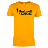 Ladies Gold T Shirt-Bushnell University Grandma