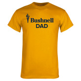 Gold T Shirt-Bushnell University Dad