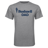 Grey T Shirt-Bushnell University Dad