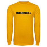 Gold Long Sleeve T Shirt-Bushnell Athletics Wordmark