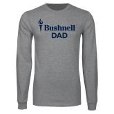 Grey Long Sleeve T Shirt-Bushnell University Dad