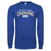 Royal Long Sleeve T Shirt-Tier Two Champions - Rugby 2017