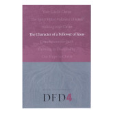 DFD 4, The Character of a Follower of Jesus Book-