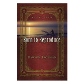 Born to Reproduce 25/pkg-