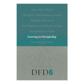 DFD 6, Growing in Discipleship Book-