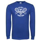 Royal Long Sleeve T Shirt-2018 NYIT ECC Tennis Champions