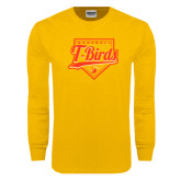 Gold Long Sleeve T Shirt-T-Birds Baseball Script and Plate