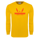 Gold Long Sleeve T Shirt-Thunderbirds Track & Field Wings
