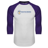 White/Purple Raglan Baseball T Shirt-Newport News Shipbuilding