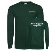 Dark Green Long Sleeve T Shirt-Fleet Support Programs