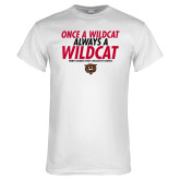 White T Shirt-Once a Wildcat...