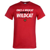 Red T Shirt-Once a Wildcat...