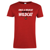 Ladies Red T Shirt-Once a Wildcat...