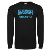 Black Long Sleeve T Shirt-Grandpa with Northwood University Arched