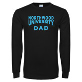 Black Long Sleeve T Shirt-Dad with Northwood University Arched